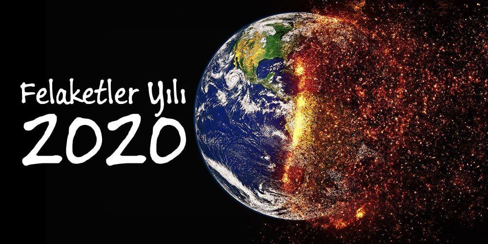 Felaket Yılı: 2020
