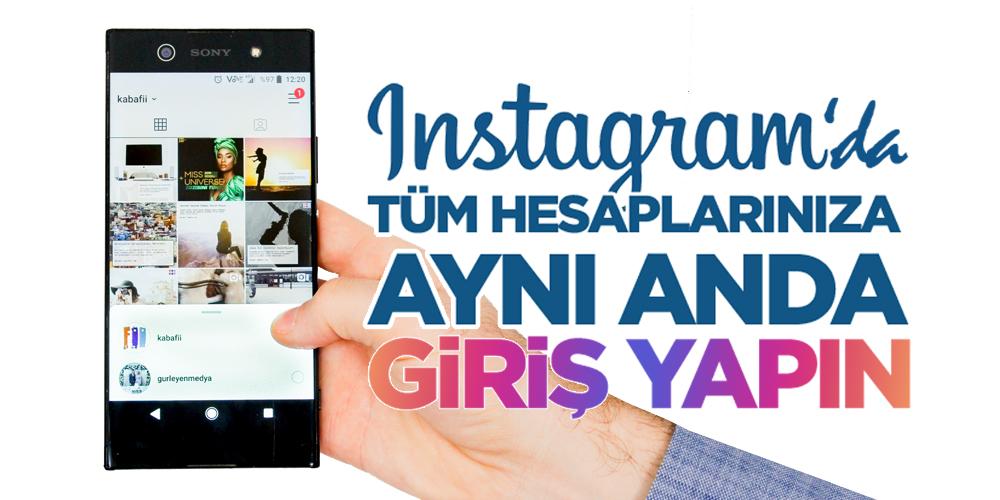 Instagram Çoklu Hesap Girişi
