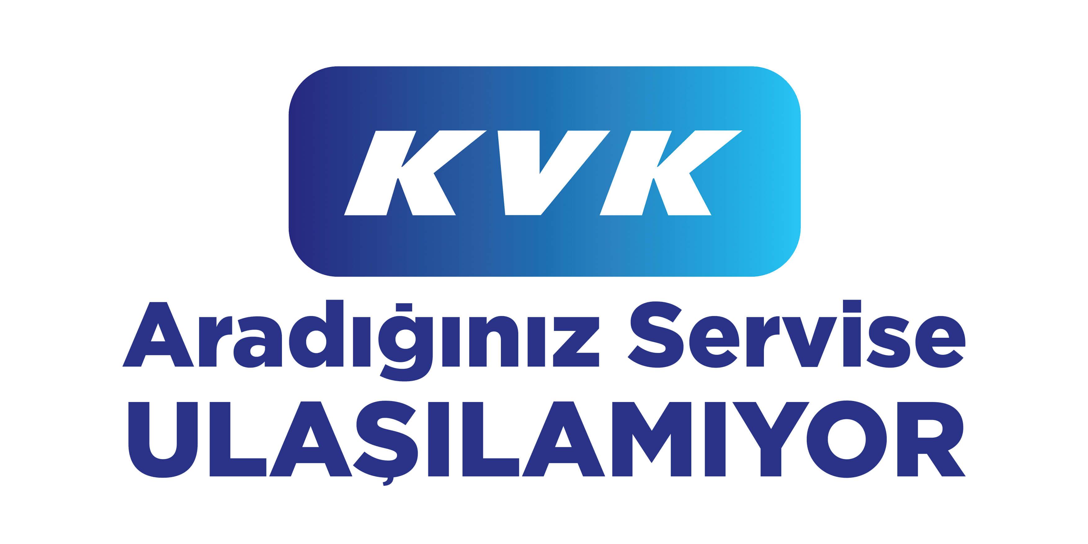 KVK Servisleri Tepki Topluyor