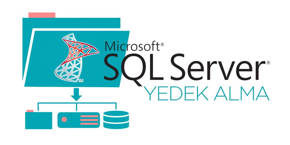 MSSQL Server Yedek Alma