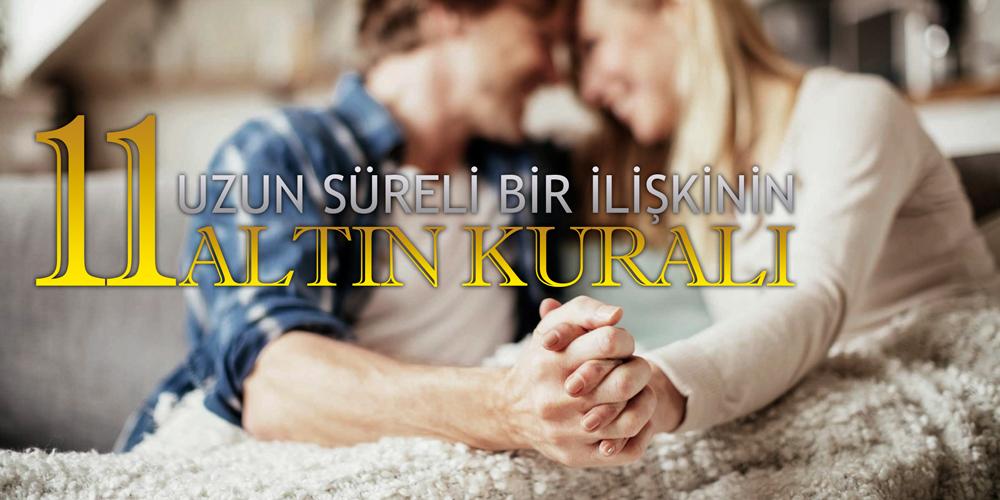 Uzun Bir İlişki İçin 11 Altın Kural